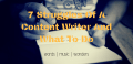 7 Struggles Of A Content Writer And What To Do