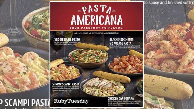 Ruby Tuesday Reveals New Pasta Americana Entrees