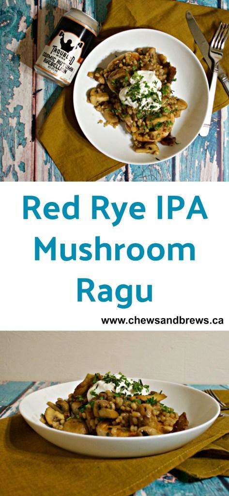 Red Rye IPA Mushroom Ragu