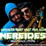 "20171027Fri. Nereides ""Dark Goddess Night feat Mavi Güneş 69"""