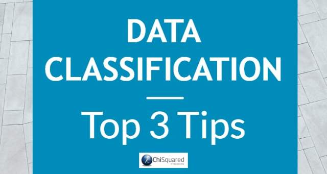 Top 3 Tips for Data Classification
