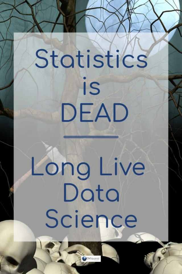Why do data scientists say Statistics is dead? #statistics #datascience