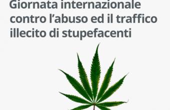 Giornata Internazionale contro l'abuso ed il traffico illecito di stupefacenti