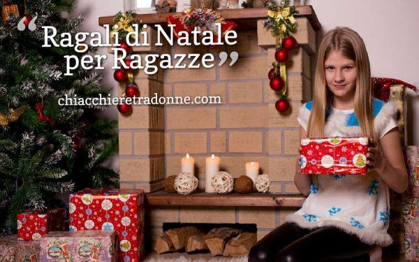 Regali Di Natale Acquisti On Line.Regali Di Natale Per Ragazze Chiacchieretradonne Com