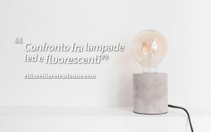 Comparazione Watt Lumen Led.Confronto Fra Lampade Led E Fluorescenti