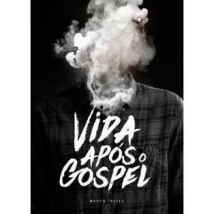 Capa do livro Vida após o Gospel