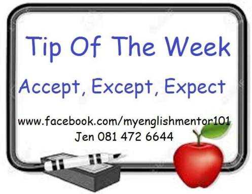 My English Mentor – Accept – Except – Expect
