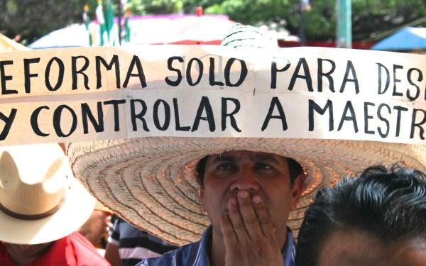Mestros protestan por la Reforma Educativa. Foto: Isaín Mandujano/Chiapas PARALELO