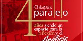 4to aniversario de Chiapas Paralelo.