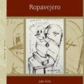 """""""Ropavejero"""" de Julio Solís"""