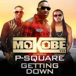 "Rapper Mokobé and P-Square Release Party Song ""Getting Down"""