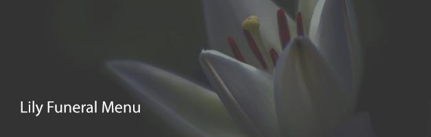 Lily Funeral Menu