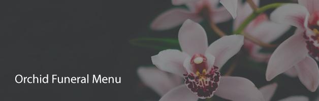 Orchid Funeral Menu