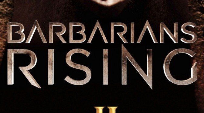 Barbarians (Miniseries): Rome Didn't Fall in a Day