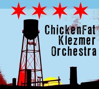 ChickenFat Klezmer Orchestra -- Fine Chicago Klezmer (poster)