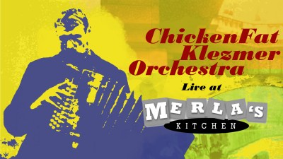 poster for ChickenFat Klezmer Orchestra at Merla's Kitchen, Chicago