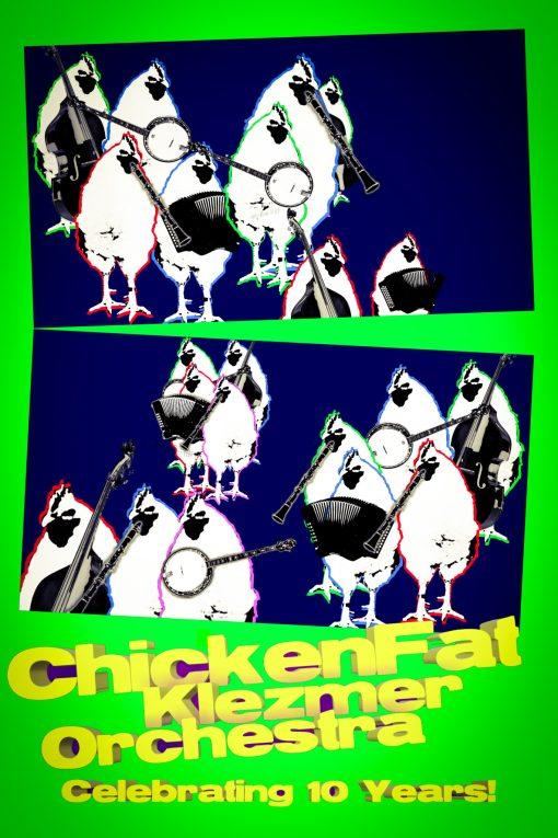 ChickenFat Klezmer Orchestra's 10th Anniversary Concert Poster
