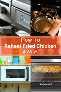 """4 photos, one in each corner. Top left is a stainless steel oven. Top right is a frying pan on a stove with oil in it. Bottom left is a white microwave oven. Bottom right is an air fryer with a glass window, there are fries inside. An orange rectangle has the text, """"How to Reheat Fried Chicken 4 Ways"""" across the center of the photo. This is a tall photo."""