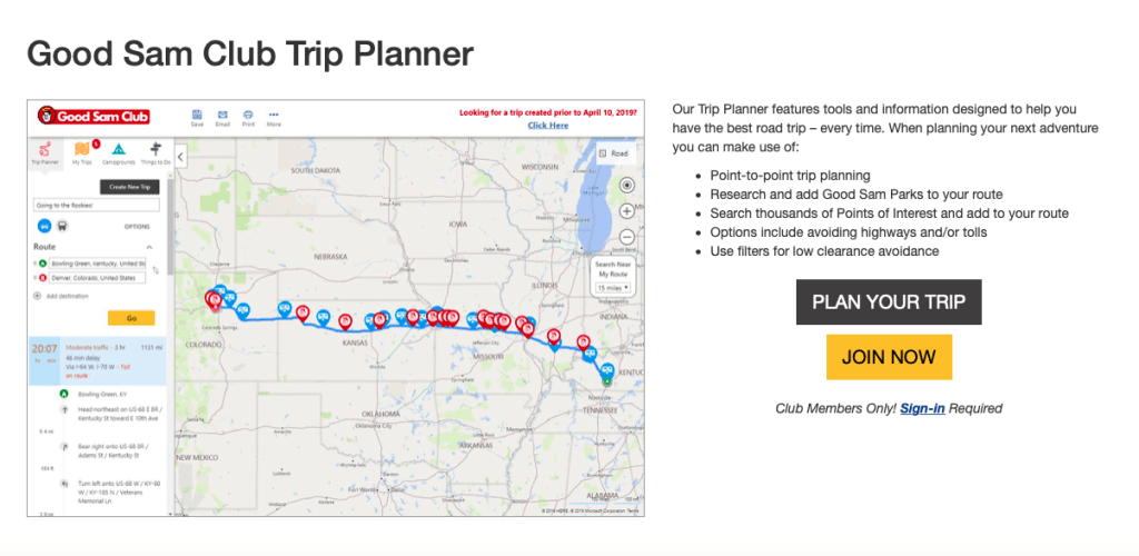 The Good Sam Club Trip Planner is a robust tool that allows for point-to-point trip planning for directions, campgrounds, and points of interest.