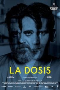LA DOSIS Poster 202x300 - Review: La Dosis (The Dose)