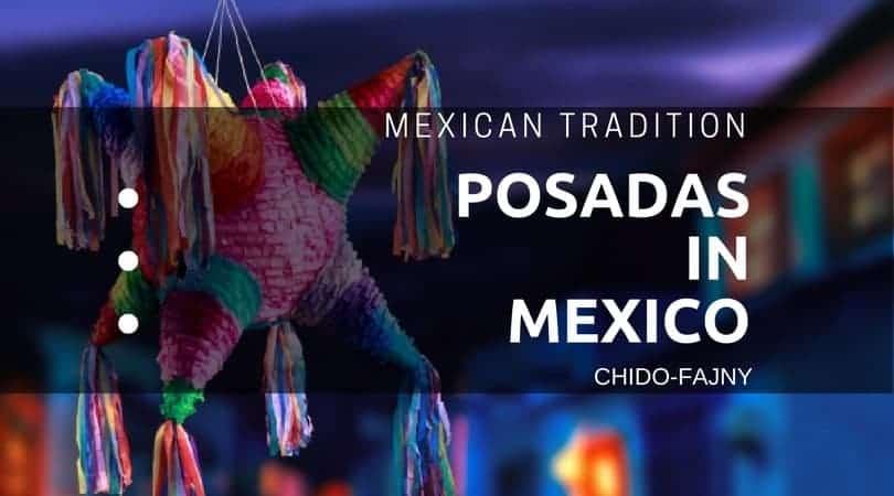 The Posadas in Mexico | Mexican Tradition