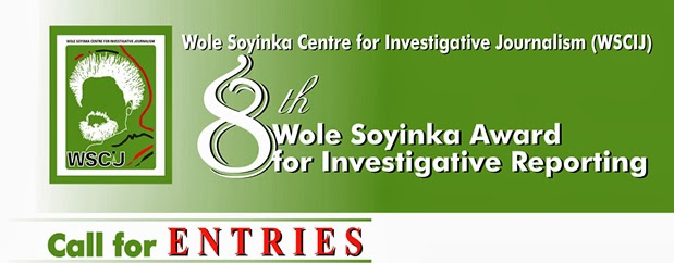 Call for entries for the 8th Wole Soyinka Award for Investigative Reporting is open‏