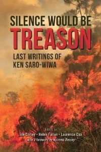 Saro-Wiwa: Silence is treason