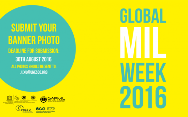 Global Media and Information Literacy Week 2016: accelerate the process of media and information literacy for all citizens