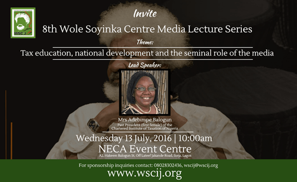 Taxation takes centre stage at the 8th annual Wole Soyinka media lecture series