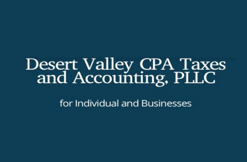 Desert Valley CPA Taxes & Accounting, PLLC