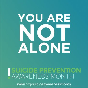 September is National Suicide Prevention Awareness Month – Resources From NAMI