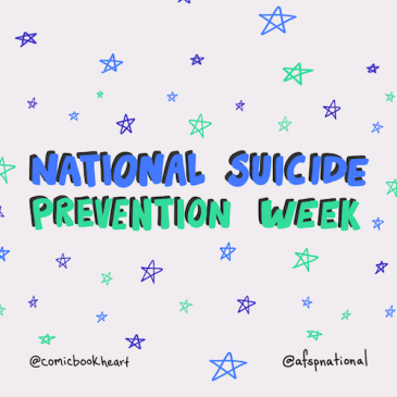 Next Week is National Suicide Prevention Week in the US