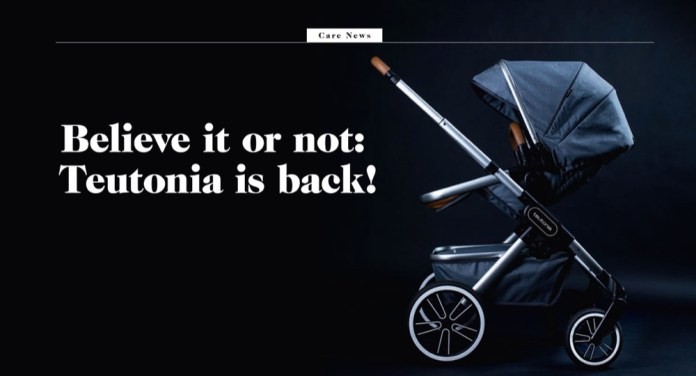 Teutonia ist wieder da - Eigentümerfamilie von Emmaljunga lässt Marke neu aufleben.