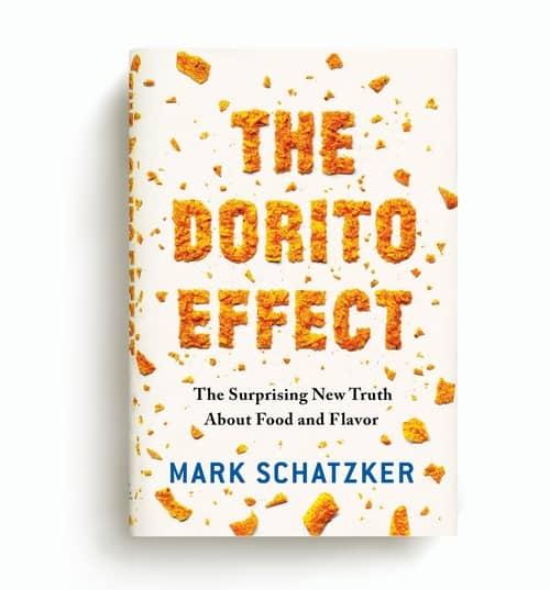 "Guter Geschmack, echtes Essen – und Geschmacksverwirrungen: Mark Schatzker, ""The Dorito Effect"""