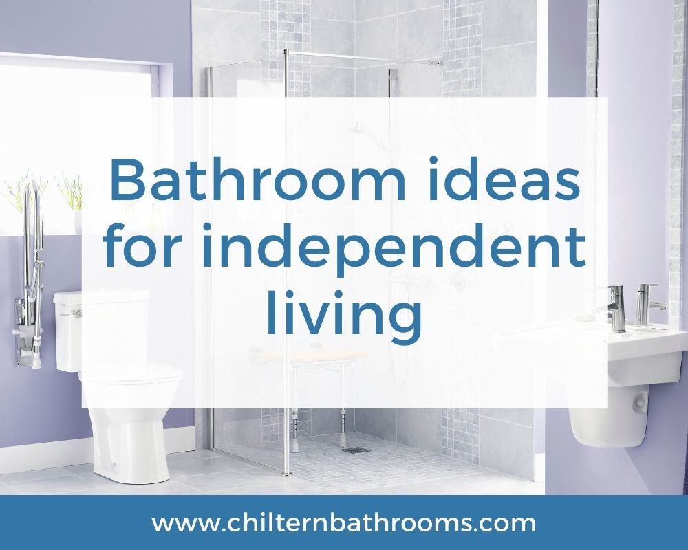 Bathroom ideas for independent living