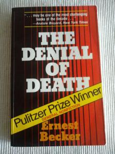 Ernest Becker's The Denial of Death