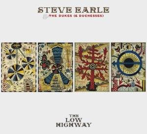 Steve Earle The Low Highway
