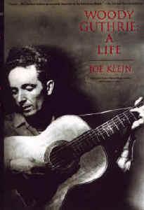 Woody Guthrie Bio Joel Klein