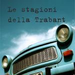 Le stagioni della Trabant - solo fronte