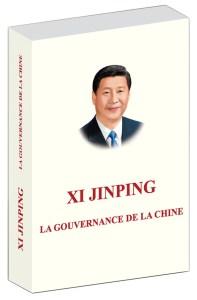 La gouvernance de la Chine, par Xi Jinping.