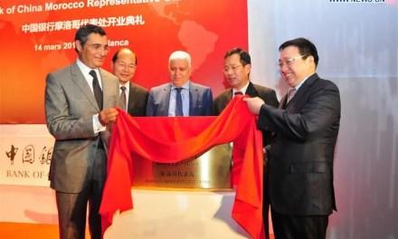 Bank of China ouvre un bureau à Casablanca