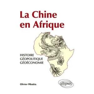 la-chine-en-afrique-histoire-geopolitique-geoeconomie-de-olivier-mbabia-1043203580_L