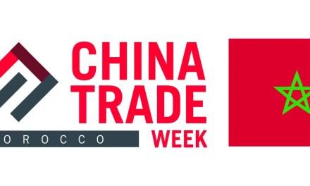 Casablanca accueillera la Semaine commerciale Chine-Maroc