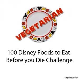 100 Disney VEGETARIAN Foods to Eat Before you Die Challenge 1
