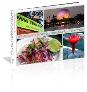 Disney Food Blog Mini-Guide to the 2012 Epcot International Food & Wine Festival e-Book 1