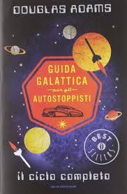 Douglas Adams- guida galattica per gli autostoppisti