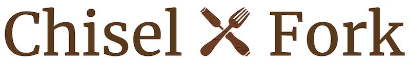 Chisel & Fork