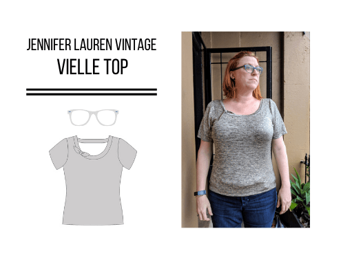 Jennifer Lauren Handmade Vielle Top (Pattern Test)