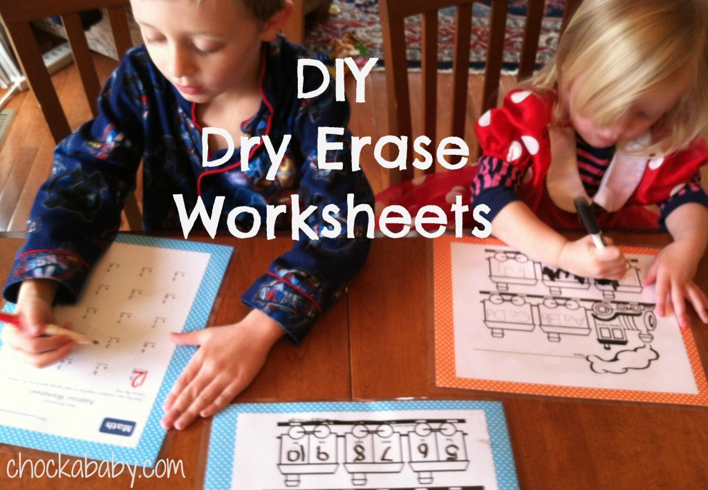 DIY Dry Erase Worksheets   Chockababy