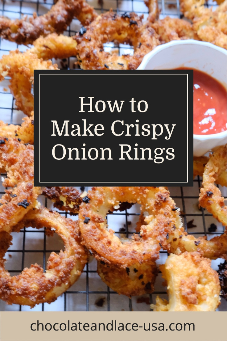 Chocolate and Lace shares her recipe and how to make crispy onion rings.